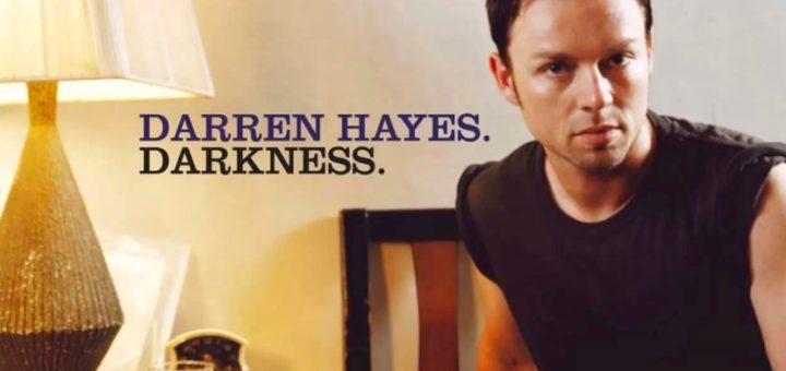 Darren Hayes - Darkness 4 Текст Песни | song-lyric.ru